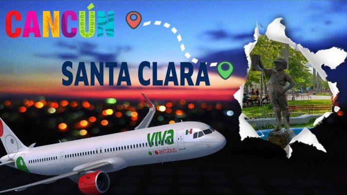 Viva Aerobus reinicia los vuelos Cancún-Santa Clara